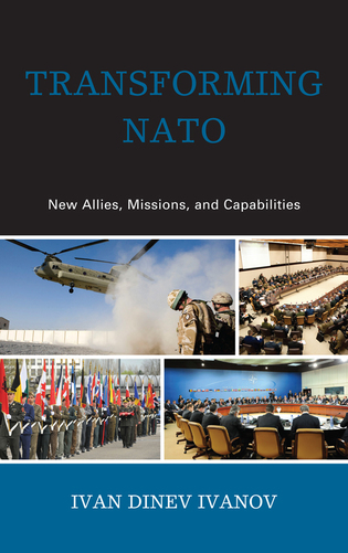Cover image for the book Transforming NATO: New Allies, Missions, and Capabilities