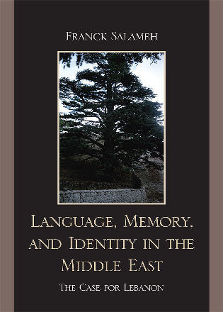 Cover image for the book Language, Memory, and Identity in the Middle East: The Case for Lebanon