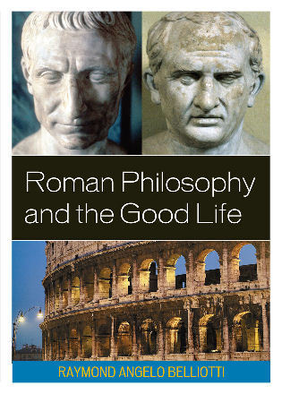 Cover image for the book Roman Philosophy and the Good Life