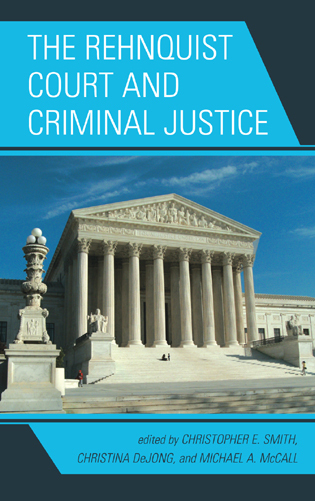 Cover image for the book The Rehnquist Court and Criminal Justice