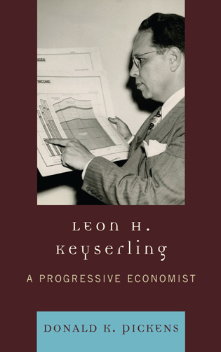 Cover image for the book Leon H. Keyserling: A Progressive Economist