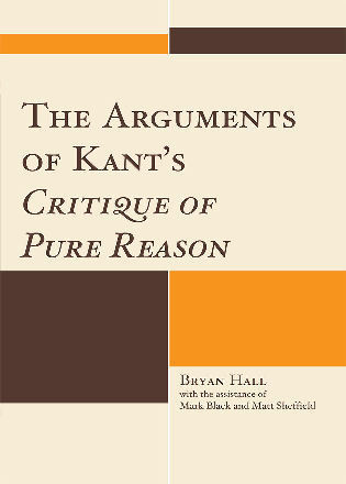 Cover image for the book The Arguments of Kant's Critique of Pure Reason