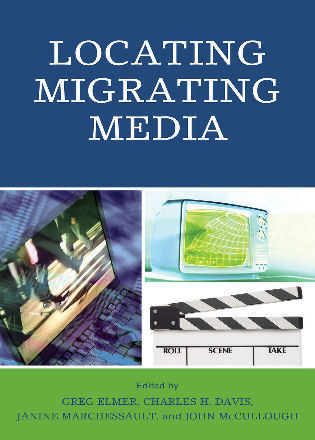 Cover image for the book Locating Migrating Media
