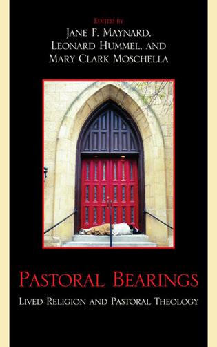 Cover image for the book Pastoral Bearings: Lived Religion and Pastoral Theology