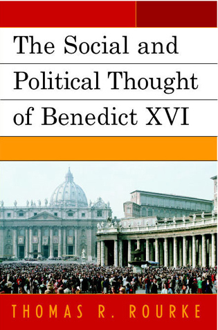 Cover image for the book The Social and Political Thought of Benedict XVI