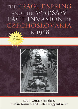 Cover image for the book The Prague Spring and the Warsaw Pact Invasion of Czechoslovakia in 1968