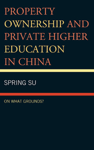 Cover image for the book Property Ownership and Private Higher Education in China: On What Grounds?