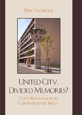 Cover image for the book United City, Divided Memories?: Cold War Legacies in Contemporary Berlin