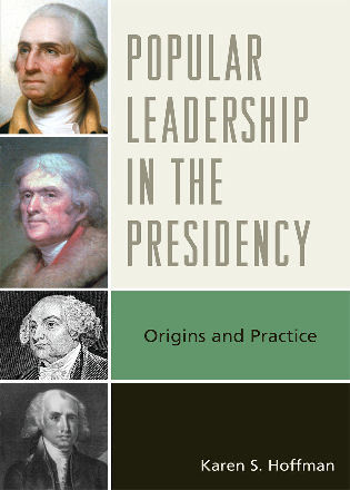 Cover image for the book Popular Leadership in the Presidency: Origins and Practice