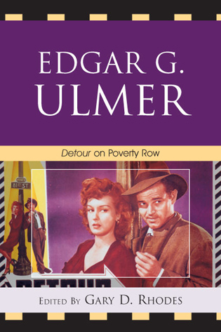 Cover image for the book Edgar G. Ulmer: Detour on Poverty Row