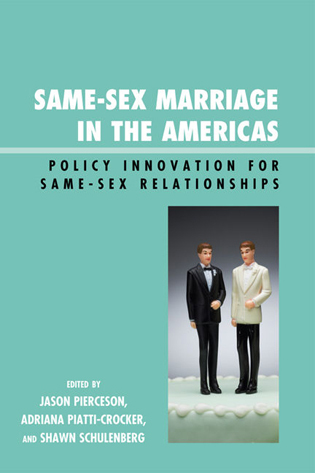 Cover image for the book Same-Sex Marriage in the Americas: Policy Innovation for Same-Sex Relationships