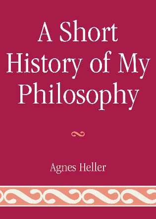 Cover image for the book A Short History of My Philosophy