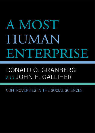 Cover image for the book A Most Human Enterprise: Controversies in the Social Sciences