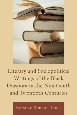 Cover image for the book Literary and Sociopolitical Writings of the Black Diaspora in the Nineteenth and Twentieth Centuries