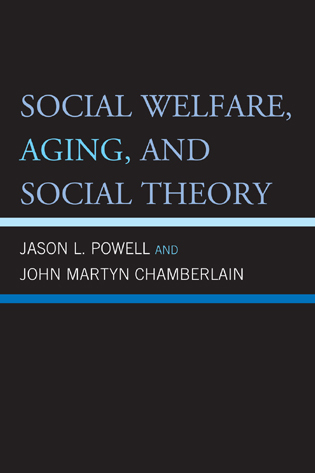 Cover image for the book Social Welfare, Aging, and Social Theory, 2nd Edition