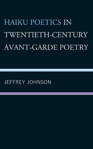Cover image for the book Haiku Poetics in Twentieth Century Avant-Garde Poetry