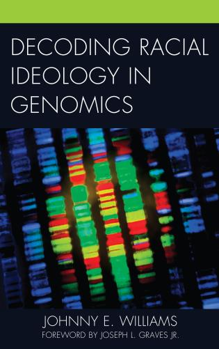 Cover image for the book Decoding Racial Ideology in Genomics