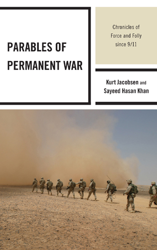 Cover image for the book Parables of Permanent War: Chronicles of Force and Folly since 9/11