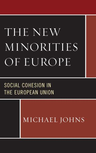Cover image for the book The New Minorities of Europe: Social Cohesion in the European Union