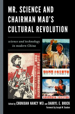 Cover image for the book Mr. Science and Chairman Mao's Cultural Revolution: Science and Technology in Modern China