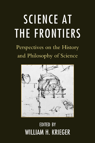 Cover image for the book Science at the Frontiers: Perspectives on the History and Philosophy of Science