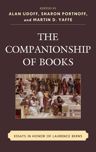 Cover image for the book The Companionship of Books: Essays in Honor of Laurence Berns