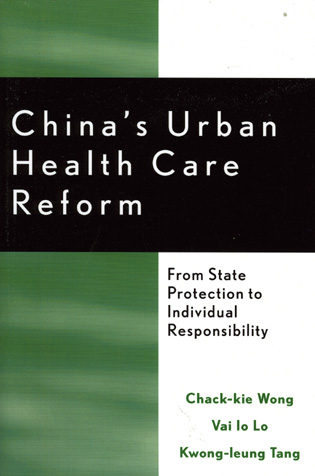Cover image for the book China's Urban Health Care Reform: From State Protection to Individual Responsibility