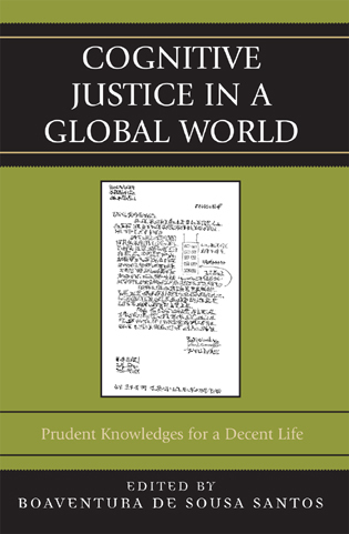 Cover image for the book Cognitive Justice in a Global World: Prudent Knowledges for a Decent Life