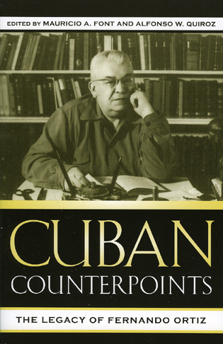 Cover image for the book Cuban Counterpoints: The Legacy of Fernando Ortiz