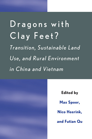Cover image for the book Dragons with Clay Feet?: Transition, Sustainable Land Use, and Rural Environment in China and Vietnam