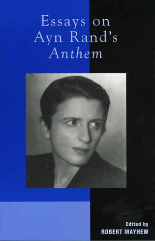 Cover image for the book Essays on Ayn Rand's Anthem