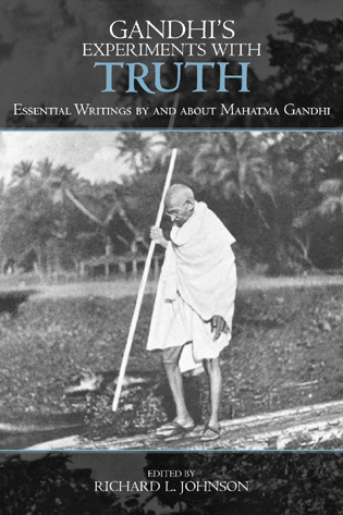 Cover image for the book Gandhi's Experiments with Truth: Essential Writings by and about Mahatma Gandhi