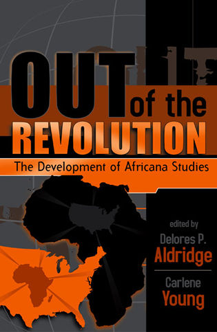 Cover image for the book Out of the Revolution: The Development of Africana Studies