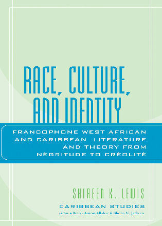 Cover image for the book Race, Culture, and Identity: Francophone West African and Caribbean Literature and Theory from NZgritude to CrZolitZ