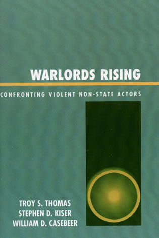Cover image for the book Warlords Rising: Confronting Violent Non-State Actors