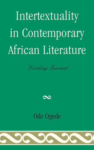 Cover image for the book Intertextuality in Contemporary African Literature: Looking Inward
