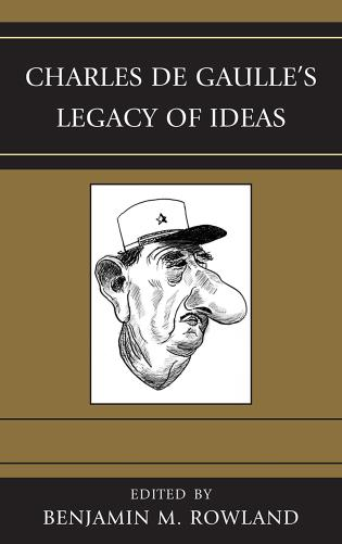 Cover image for the book Charles de Gaulle's Legacy of Ideas