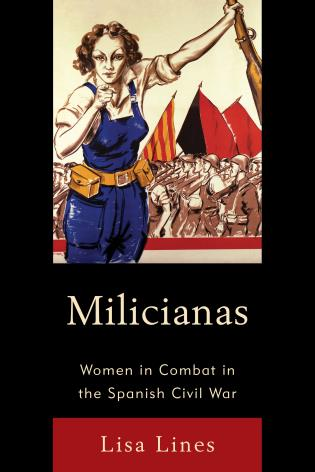 Cover image for the book Milicianas: Women in Combat in the Spanish Civil War