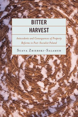 Cover image for the book Bitter Harvest: Antecedents and Consequences of Property Reforms in Postsocialist Poland