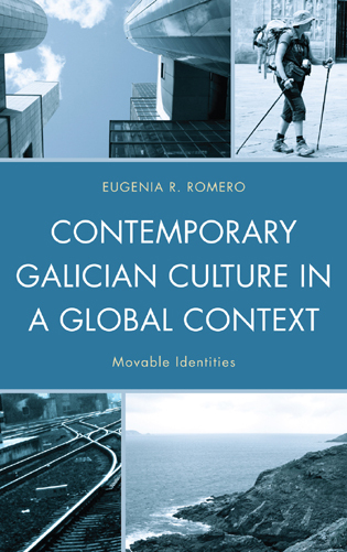 Cover image for the book Contemporary Galician Culture in a Global Context: Movable Identities