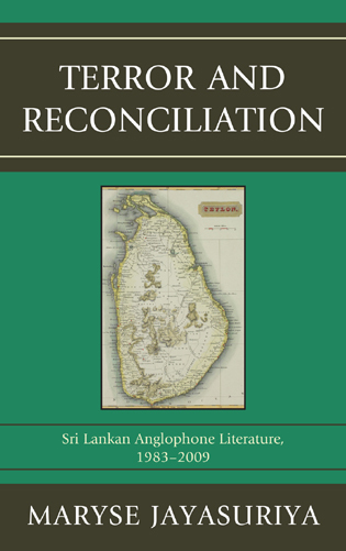 Cover image for the book Terror and Reconciliation: Sri Lankan Anglophone Literature, 1983-2009