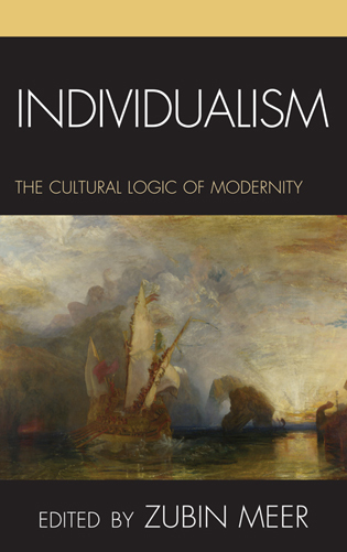Cover image for the book Individualism: The Cultural Logic of Modernity