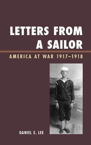 Cover image for the book Letters from a Sailor: America at War 1917-1918