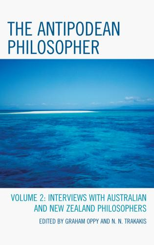 Cover image for the book The Antipodean Philosopher: Interviews on Philosophy in Australia and New Zealand, Volume 2