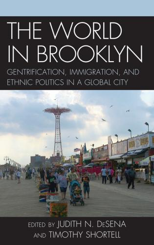 Cover image for the book The World in Brooklyn: Gentrification, Immigration, and Ethnic Politics in a Global City