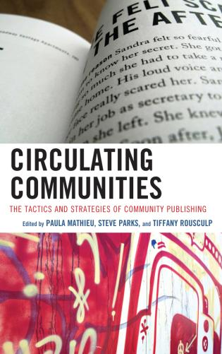 Cover image for the book Circulating Communities: The Tactics and Strategies of Community Publishing