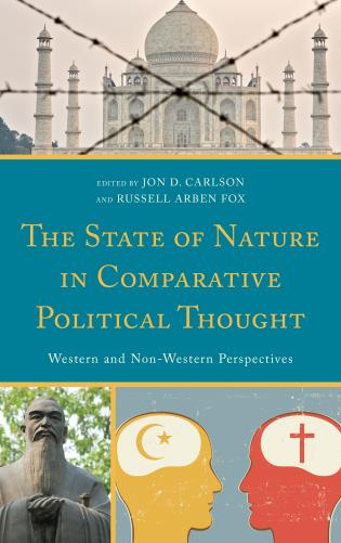 Cover image for the book The State of Nature in Comparative Political Thought: Western and Non-Western Perspectives
