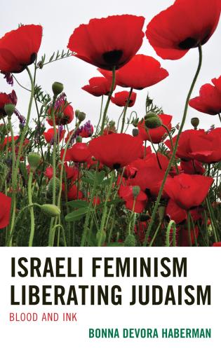 Cover image for the book Israeli Feminism Liberating Judaism: Blood and Ink