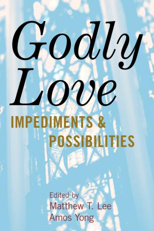 Cover image for the book Godly Love: Impediments and Possibilities
