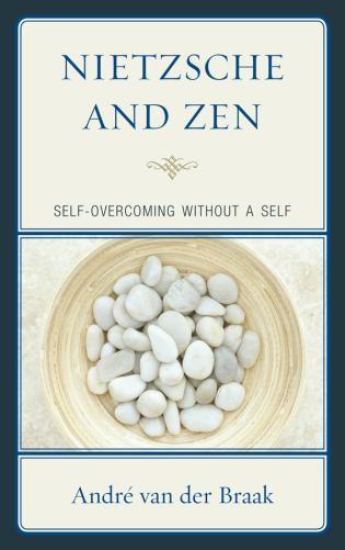 Cover image for the book Nietzsche and Zen: Self Overcoming Without a Self
